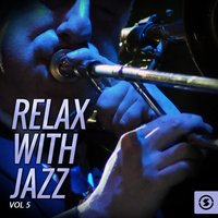 Relax With Jazz, Vol. 5 — сборник