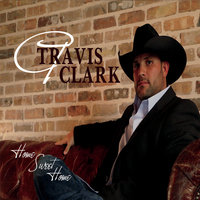 Home Sweet Home — Travis Clark