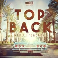 Top Back — 380, S.G Montega, Rico Frenchee