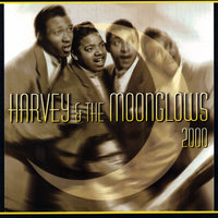 Harvey & The Moonglows 2000 — Harvey And The Moonglows