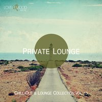 Private Lounge - Chill-Out & Lounge Collection, Vol. 13 — сборник