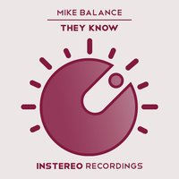 They Know — Mike Balance