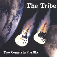 Two Comets in the Sky — The Tribe