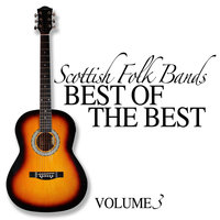 Scottish Folk Bands: Best of the Best, Vol. 3 — The Iron Horse