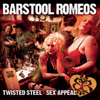 Twisted Steel and Sex Appeal — The Barstool Romeos