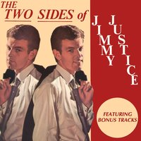 The Two Sides of Jimmy Justice — Jimmy Justice