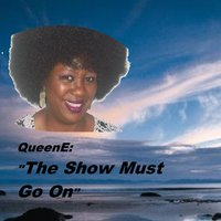 The Show Must Go On — QueenE