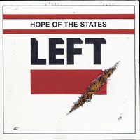 Left — Hope Of The States