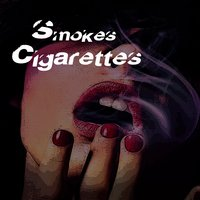 Smokes Cigarettes — Psychopathic