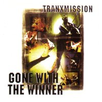 Gone With The Winner — Tranx-Mission