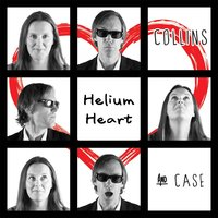 Helium Heart — Collins and Case