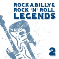 Rockabilly & Rock´n´Roll Legends 2 — сборник