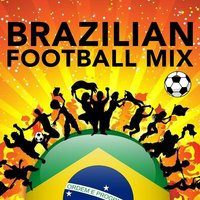 Brazilian Football Mix 2014 — сборник