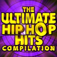 The Ultimate Hip Hop Hits Compilation — Hip Hop Hitmakers