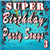 Super Birthday Party Songs, Vol. 3 — Logan Lewis