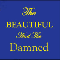 The Beautiful and the Damned — Tiger Room