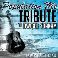 Population Me: Tribute to Dwight Yoakam — Midday Sun