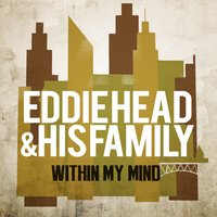 Within My Mind — Eddie Head And His Family