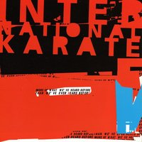 More of What We've Heard Before than We've Ever Heard Before — International Karate