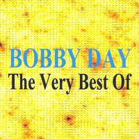 The Very Best Of — Bobby Day