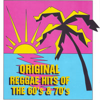 Original Reggae Hits of the 60's & 70's — сборник