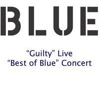 Guilty — Blue