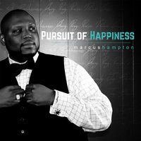 Pursuit of Happiness — Marcus Hampton