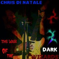The War of the Dark Wizards — Chris Di Natale