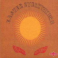 Easter Everywhere — The 13th Floor Elevators