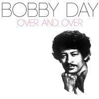 Over and Over — Bobby Day