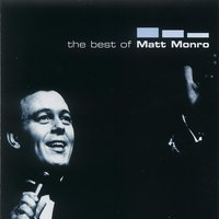 The Best Of Matt Monro — Matt Monro