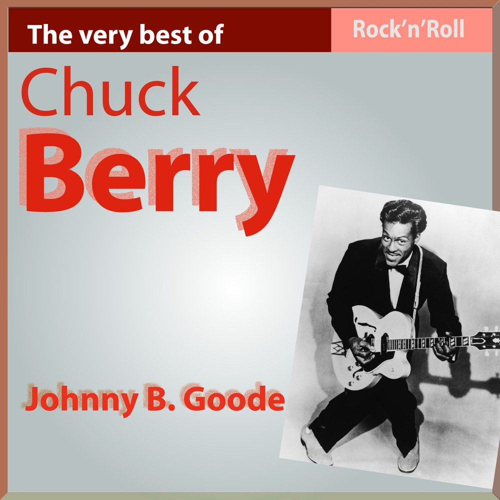 johnny b goode chuck berry. Black Bedroom Furniture Sets. Home Design Ideas