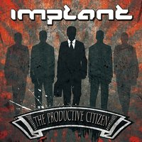 The Productive Citizen — Implant