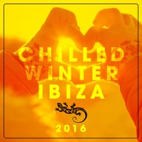 Chilled Winter Ibiza 2016 — сборник