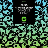 Dancing Home (feat. Janne Sachra) — BLISS, Bliss feat. Janne Sachra