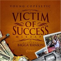 Victim of Success — Young Copesetic