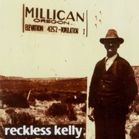 Millican — Reckless Kelly