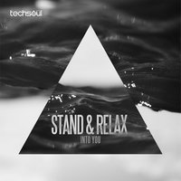 Into You — Stand & Relax