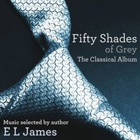 Fifty Shades of Grey - The Classical Album — сборник