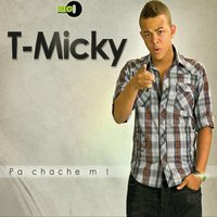 Pa chache m — T-Micky