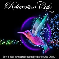 Relaxation Cafe, Vol. 1 — сборник