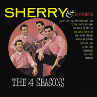 Sherry and 11 Other Hits — The Four Seasons