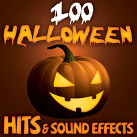 100 Halloween Hits & Sound Effects — Hairy & Scary Creatures