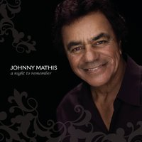 A Night To Remember — Johnny Mathis