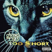 Chase the Cat — Too $hort