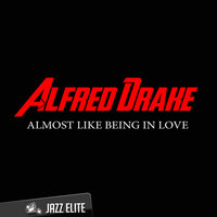 Almost Like Being In Love — Alfred Drake