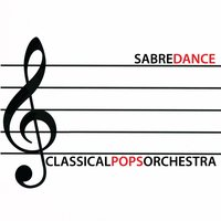 Sabre Dance — Classical Pops Orchestra