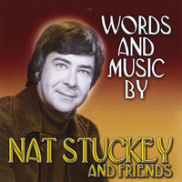 Words and Music By Nat Stuckey and Friends — Nat Stuckey