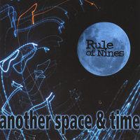 Another Space and Time — Rule of Nines