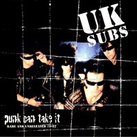 Punk Can Take It — UK Subs